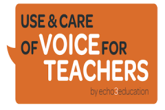 Care of Voice for Teachers